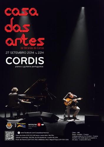 CORDIS  - CASA DAS ARTES MIRANDA DO CORVO  Entrada: 5€ (crianças e >65 anos 3€) 27 SETEMBRO 2014 | SÁBADO | 22H