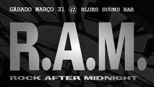 Os RAM voltam à noite...