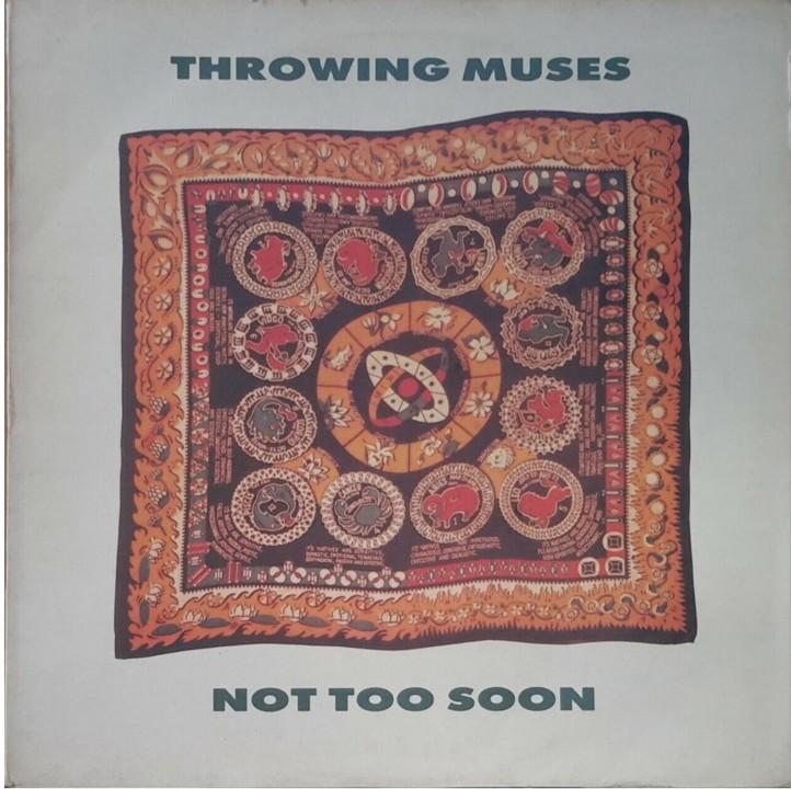 Not too soon ~ Throwing muses.jpg