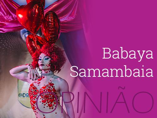 banner opiniao_Babaya Samambaia.png