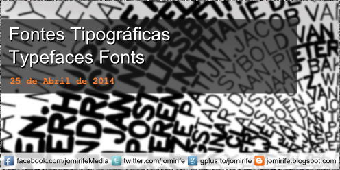 Blog Post: Fundamentos do Design: Fontes Tipográficas [en] Fundamentals of Design: Typographic Fonts