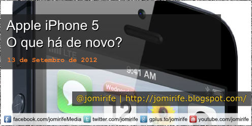 Blog Post: Apple iPhone 5: O que h de novo?