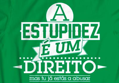 estupidez-direito-estas-a-abusar-tshirts.png