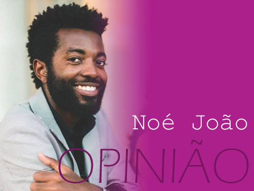 banner opiniao_Noé João.png