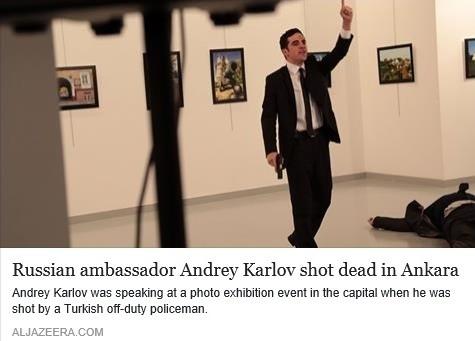 Embaixador russo assassinado na Turquia 19Dez2016.