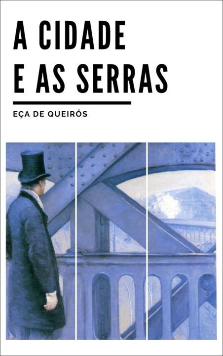 A-Cidade-e-as-Serras_Capa.jpg