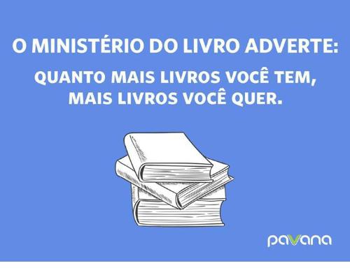 o-ministerio-do-livro-adverte-quanto-mais-livros-v