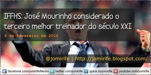 Blog: IFFHS José Mourinho considerado o melhor