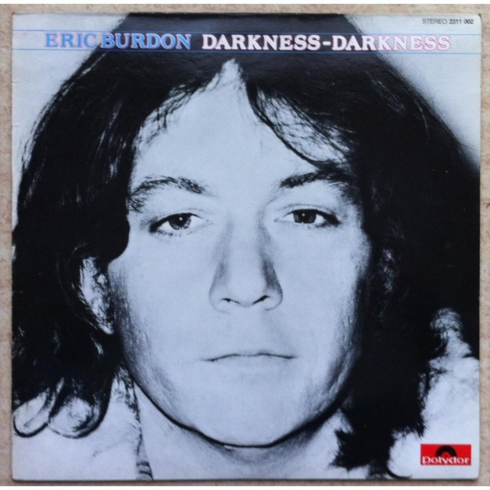 EricBurdon-DarknessDarkness-1980.jpg