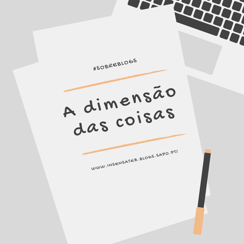 I - Dimensão das coisas - sobre blogs.png