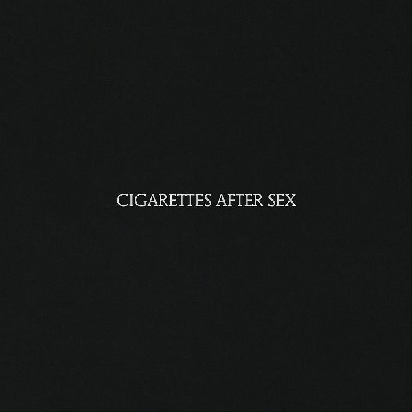 Cigarettes After Sex - Cigarettes After Sex.jpg