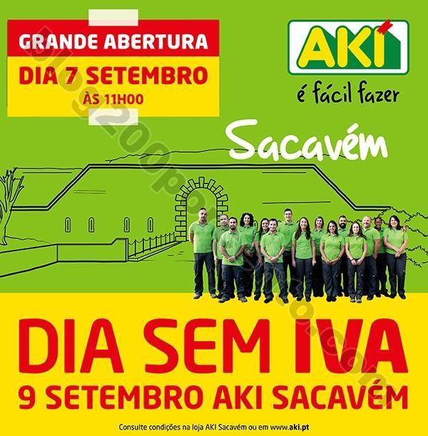 523d2bfbe71 Antevisão abertura e dia sem iva AKI Sacavém - 7 setembro - Blog 200% -  Últimos Folhetos