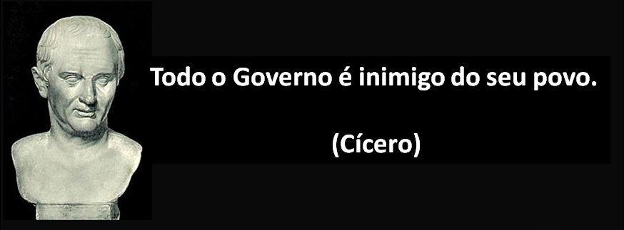 frase-todo-governo-e-inimigo-de-seu-povo-cicero-12