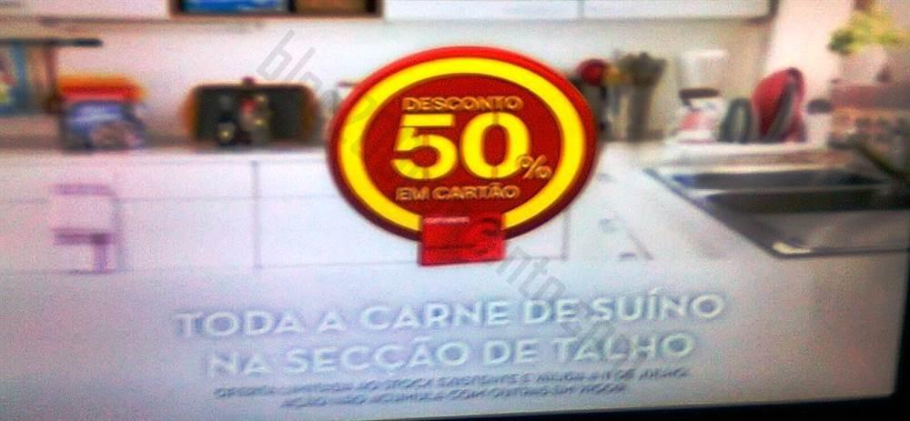 50%* de desconto CONTINENTE - Suíno - 11 julho - A Foto tremida* !!